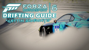 Forza 6 Drifting Guide For Beginners | Everything You Need To Get Sideways!
