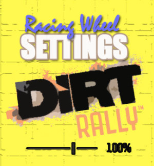 DiRT Rally Racing Wheel Settings for Thrustmaster Steering Wheels