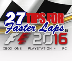 27 Tips for Faster Laps in F1 2016 | Xbox One Racing Wheel Pro